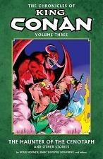 The Chronicles of King Conan Vol. 3 : The Haunter of the Cenotaph and Other Stor