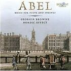Carl Friedrich Abel - : Music for Flute and Strings (2012)