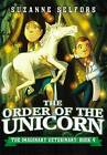 The Order of the Unicorn by Suzanne Selfors (Paperback, 2015)