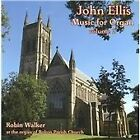 John Ellis - : Music for Organ, Vol. 2 (2010)