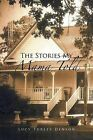 The Stories My Mama Told by Lucy Turley Denson (Paperback / softback, 2012)