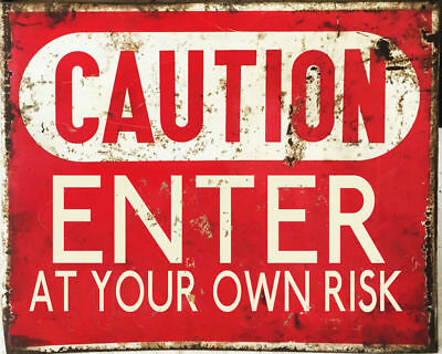 Caution Enter at Your Own Risk vintage retro signs repro wall art