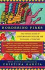 Bordering Fires: The Vintage Book of Contemporary Mexican and Chicano/A Literature by Vintage Books USA (Paperback / softback, 2006)