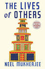 The Lives of Others by Neel Mukherjee (Hardback, 2014)