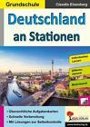 Deutschland an Stationen / Grundschule von Claudia Eisenberg (Taschenbuch)