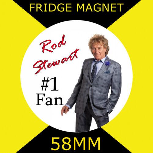 FRIDGE MAGNET 58MM ROD STEWART NUMBER 1 FAN