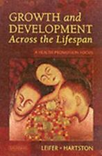 Growth and Development Across the Lifespan: A Health Promotion Focus-ExLibrary