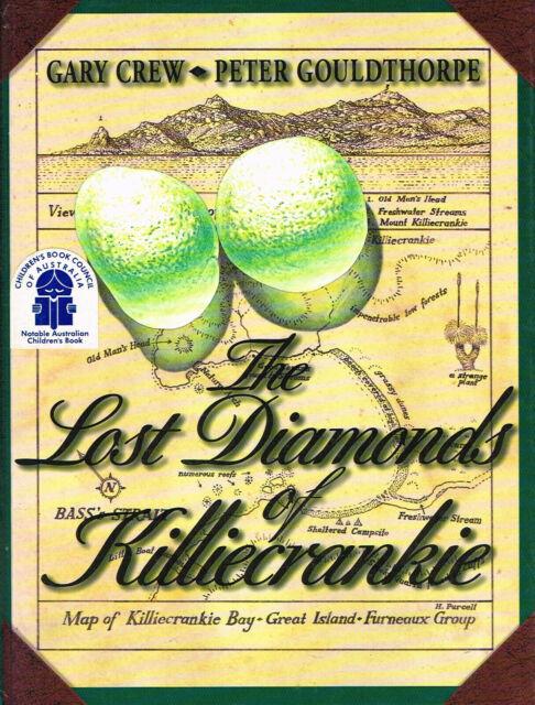 The Lost Diamonds of Killiecrankie; Gary Crew and Peter Gouldthorpe HC VGC RARE!