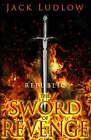 The Sword Of Revenge by Jack Ludlow (Paperback, 2008)