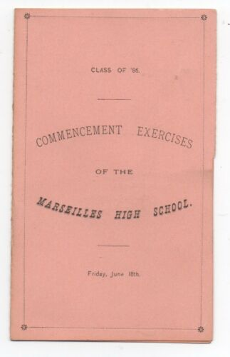 1886 Commencement Program from Marseille Illinois High School