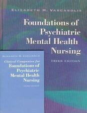 Foundations of Psychiatric Mental Health Nursing Varcarolis, Elizabeth M. Hardc