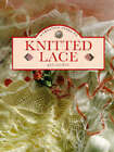 A Creative Guide to Knitted Lace by Jan Eaton (Paperback, 1995)