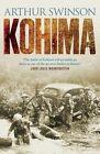 Kohima by Arthur Swinson (Hardback, 2015)