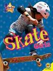Skate Girls by Patty Segovia (Paperback / softback, 2016)