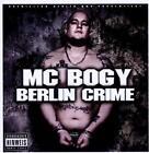 Berlin Crime von MC Bogy (2012)