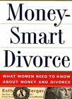 Moneysmart Divorce : What Women Need to Know about Money and Divorce by Esther M. Berger (1996, Hardcover)