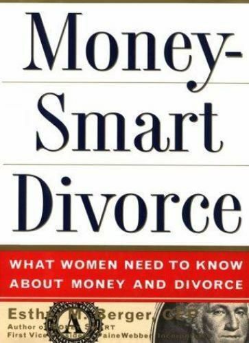 MoneySmart Divorce: What Women Need to Know About Money and Divorce-ExLibrary