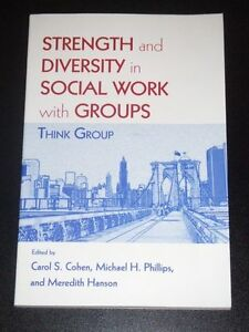 Strength and Diversity in Social Work with Groups: Think Group