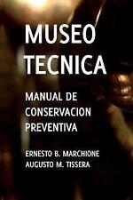 Manual de Conservacion Preventiva: Museotecnica : Museotecnica (2013, Paperback)