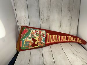 Vintage-Indiana-toll-Road-Banner-Pennant-Has-Tear-See-Pic-24-No-Tassel