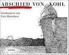 Abschied von Kohl von Luis Murschetz (1998, Gebundene Ausgabe)