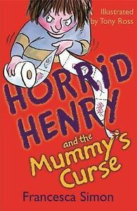 Horrid-Henry-and-the-Mummy-039-s-Curse-Book-7-Simon-Francesca-Very-Good-Book