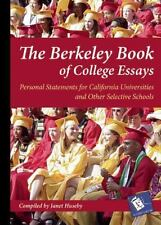 The Berkeley Book of College Essays: Personal Statements for California