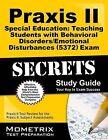 Praxis II Special Education: Teaching Students with Behavioral Disorders/Emotional Disturbances (0371) Exam Secrets Study Guide by Mometrix Media LLC (Paperback / softback, 2015)