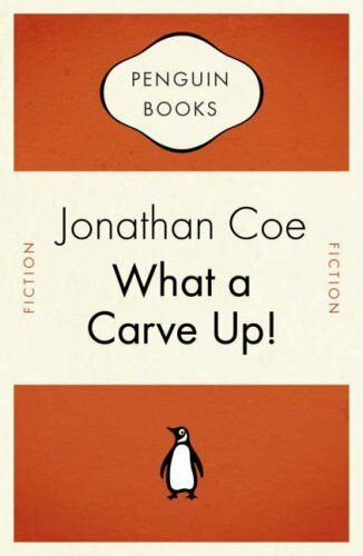 What a Carve Up! (Penguin Celebrations),Jonathan Coe