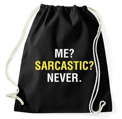 Me Sarcastic Never Fun Turnbeutel Sarkasmus Ironie Sarkastisch Lustig Spruch
