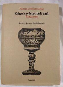 ORIGINI E SVILUPPO DELLA CITTÀ L'ARCAISMO Bompiani 1978 storia civiltà dei greci