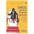 Once Upon a Time in India: A Century of Indian Cinema by Bhawana Somaaya (Paperback, 2016)