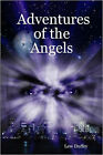 Adventures of the Angels by Lew (Paperback, 2007)