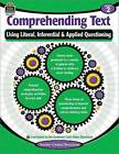 Comprehending Text Using Literal/Inferential/Applied Quest-2 by Teacher Created Resources (Paperback / softback, 2015)