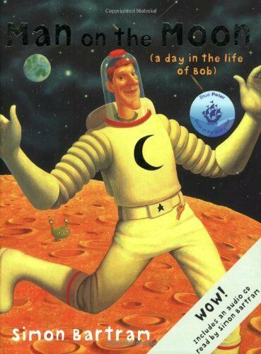 Man on the Moon: A Day in the Life of Bob (Book & CD) by Bartram, Simon Book The