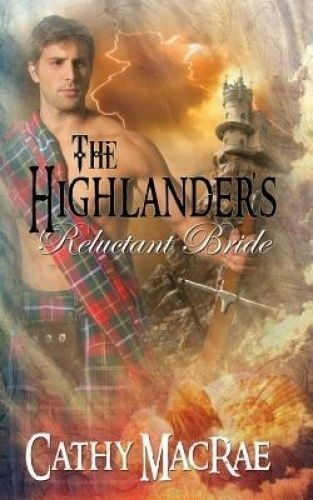 1 of 1 - The Highlander's Reluctant Bride by Cathy MacRae (Paperback / softback, 2015)