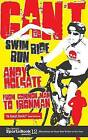 Can't Swim, Can't Ride, Can't Run: My Triathlon Journey from Common Man to Ironman by Andy Holgate (Paperback, 2011)