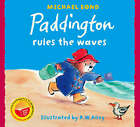Paddington Rules the Waves by Michael Bond (Paperback, 2008)