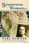 Generous Women: An Appreciation by Earl Hamner (Hardback, 2006)