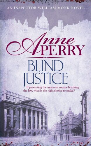 1 of 1 - Perry, Anne, Blind Justice (William Monk Mystery, Book 19): A dangerous hunt for