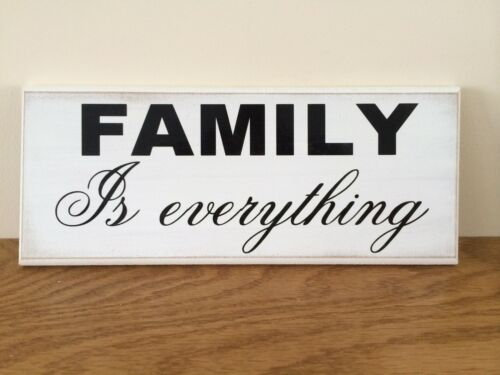 """Shabby Chic Family is everything Inspirational Quote Sign 10/""""x4/"""" p046 Plaque"""
