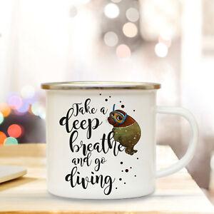 Einfach Emaille Tasse Becher Kaffeebecher Robbe Spruch Take A Deep Breath Go Diving Eb52 Bequem Und Einfach Zu Tragen Ernährung
