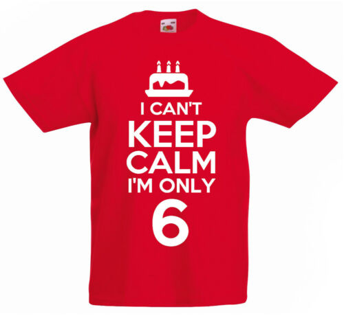 I Can/'t I/'m Only 6-6th Birthday Gift T-Shirt For 6 Year Old Boys /& Girls
