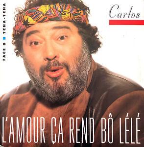Carlos-7-034-L-039-Amour-Ca-Rend-Bo-Lele-France-VG-EX
