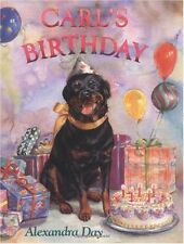Carl: Carl's Birthday by Alexandra Day (1995, Hardcover)