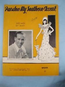 Pardon-My-Southern-Accent-Sheet-Music-Vintage-1934-Matt-Malneck-Johnny-Mercer-O