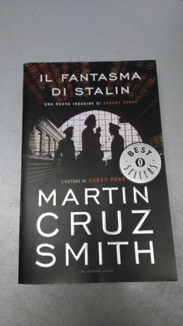 IL FANTASMA DI STALIN, Martin Cruz Smith, Oscar Mondadori 2009 tascabile