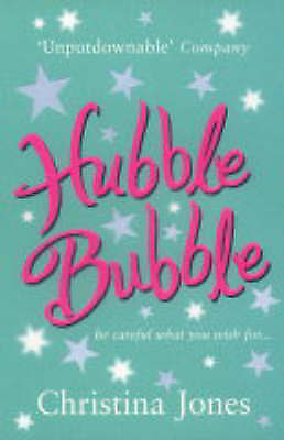 1 of 1 - New, Hubble Bubble (Be Careful What You Wish for), Christina Jones, Book