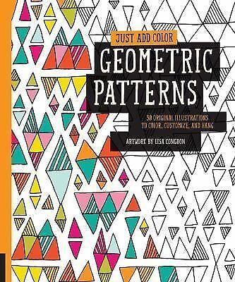 Just Add Color Geometric Patterns 30 Original