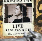 Live on Earth...For a Limited Time Only [Limited] by Krishna Das (CD, Oct-2005, 2 Discs, Triloka)